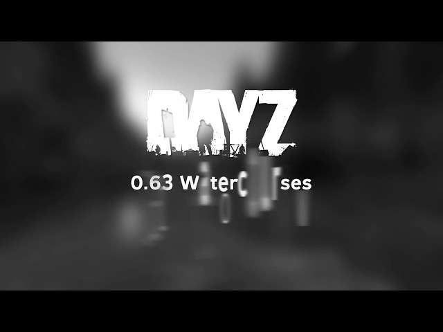 0.63 Watercourses - DayZ Status Report Preview