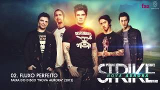 STRIKE - FLUXO PERFEITO