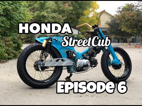 Honda StreetCub Build Series: Episode 6