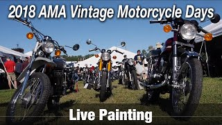 Motorcycle Art Part 76 / 2018 AMA Vintage Motorcycle Days