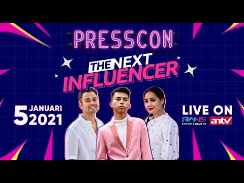THE NEXT INFLUENCER (PRESS CONFERENCE)