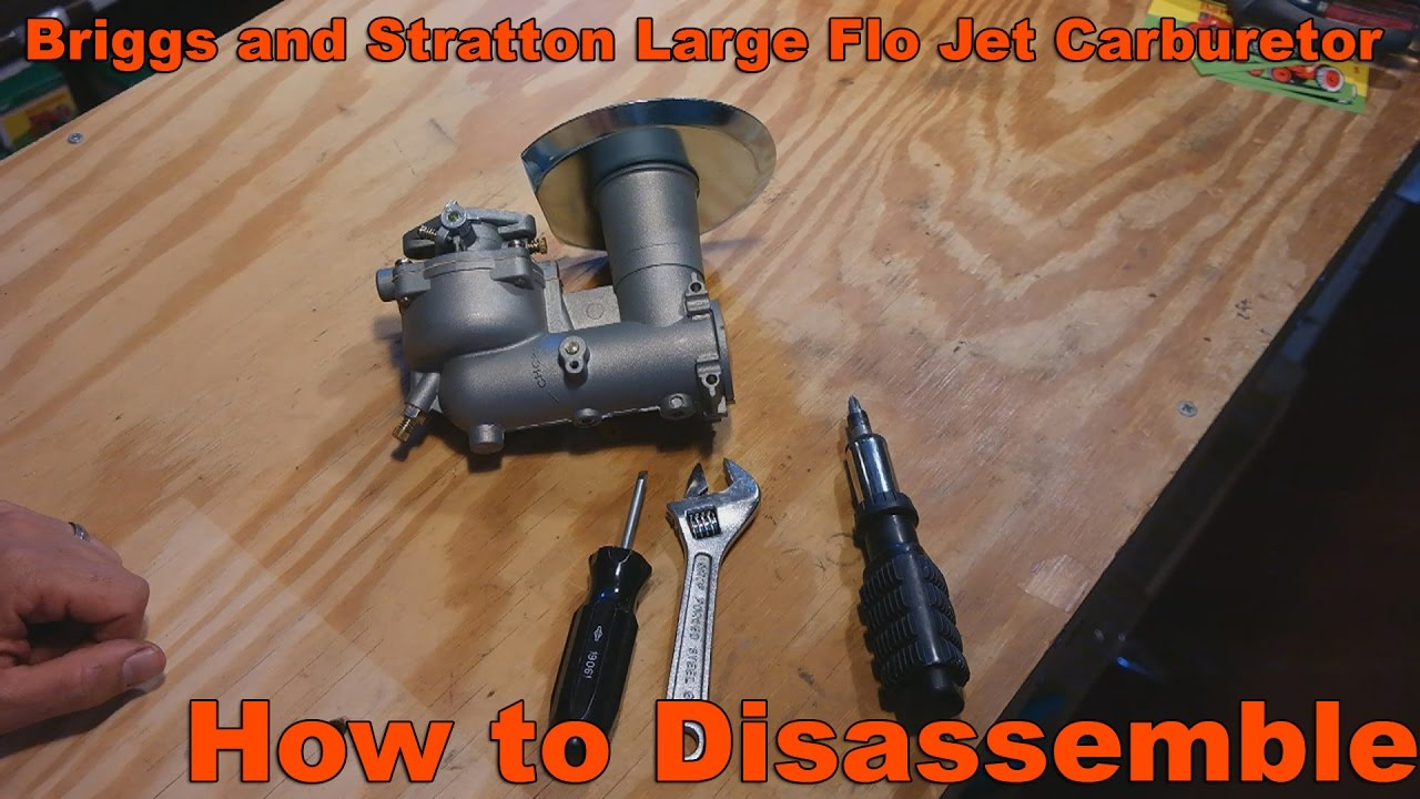 How To Disemble Briggs And Stratton Large Flo Jet Carburetor
