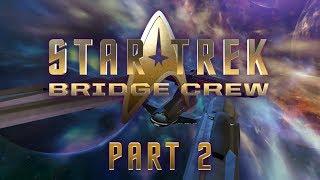 Star Trek: Bridge Crew with Nerdcubed and Mattophobia - Part 2 - Change in Management