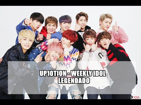 [PT-BR] UP10TION - WEEKLY IDOL