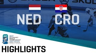 Netherlands - Croatia | Highlights | 2017 IIHF Ice Hockey World Championship Division I Group B