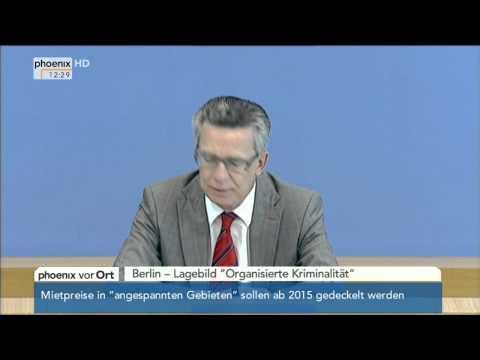 Organisierte Kriminalität: Jörg Ziercke & Thomas de Maizière zum Lagebild am 01.10.2014