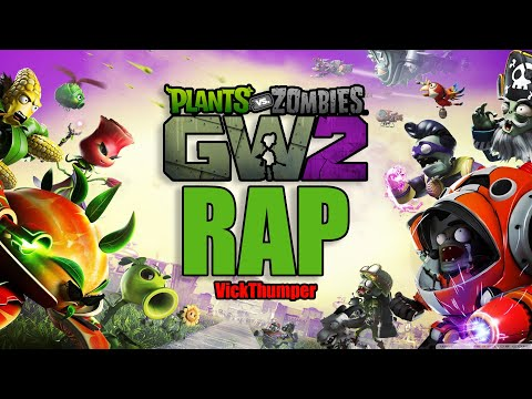 Plantas Vs Zombies Garden Warfare 2 Rap | Thumper.