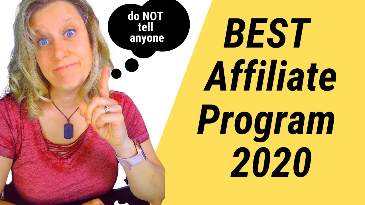 BEST Affiliate Programs 2020  - Make Money Online Today!