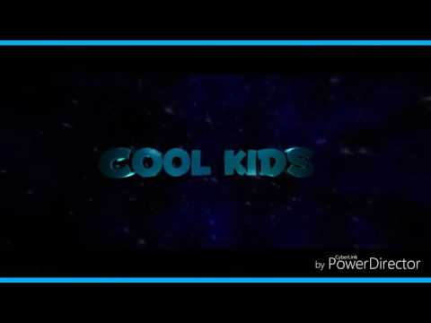 Cool kids intro
