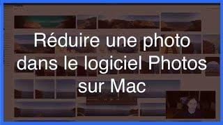 Réduire une photo dans le logiciel Photos sur Mac mov