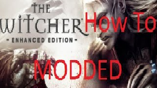 How to install The Witcher mods