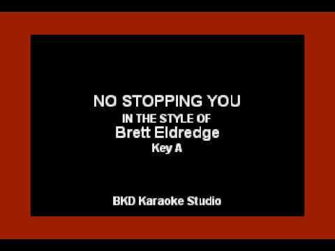 No Stopping You (In the Style of Brett Eldridge) (Karaoke with Lyrics)