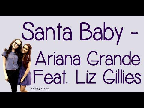 Santa Baby (With Lyrics) - Ariana Grande Feat. Liz Gillies
