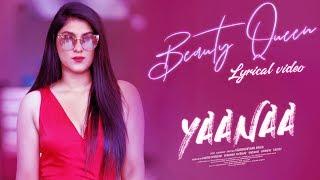 Beauty Queen Lyrical Yaanaa |Chandan Shetty,Rapper Siri| Vaibhavi,Chakravarthy|Vijayalakshmi Singh
