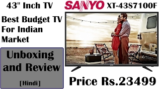 Sanyo XT 43S7100F 43 Inch TV Unboxing, Review, Comparison with 32inch TV