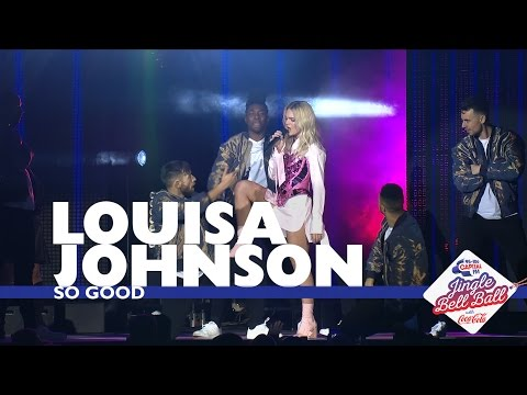 Louisa Johnson - † So Good † (Live At Capitals Jingle Bell Ball 2016 - Saturday)