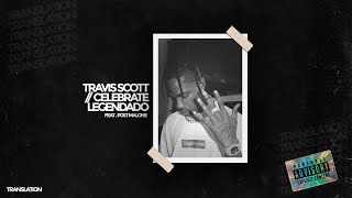 travis scott - celebrate ft. post malone [legendado] MP3
