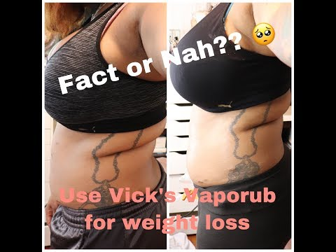 vicks vapor rub for weight loss before and after - Myhiton