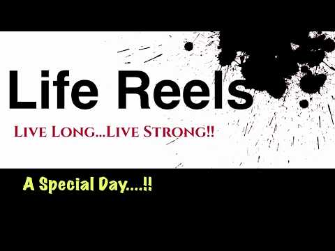 Life Reels Intro Live Long Live Strong