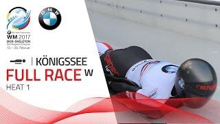 Full Race Women's Skeleton Heat 1 | Königssee | BMW IBSF World Championships 2017