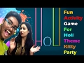 Water Game for Holi Kitty Party| Holi Kitty Party Games| Holi Games| One Minute Games For Holi