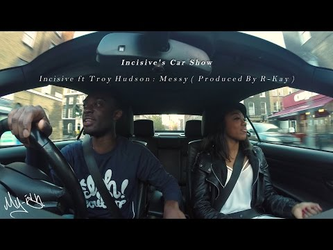 Incisive & Troy Hudson : Messy (Produced by Rkay) @ Incisive's Car Show S02E02