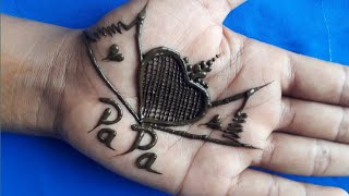 Happy father's day 2020 | Heart shape mehndi design | Father's day | tattoo designs, dad tattoos