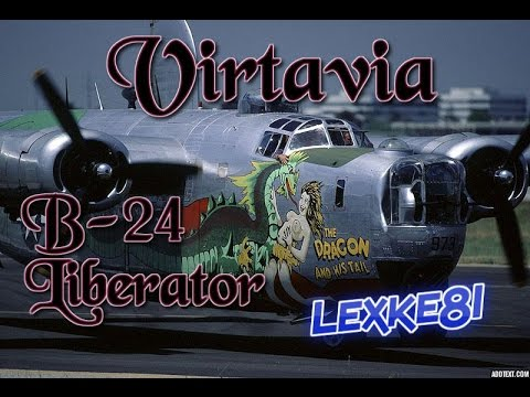 Virtavia B-24 Liberator. The dragon and his tail. (FSX)