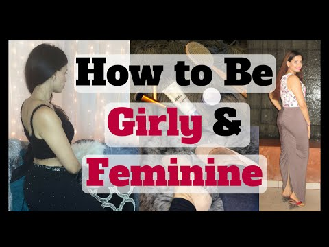 How to be Feminine | Girly vs Feminine | Chic Feminine Women