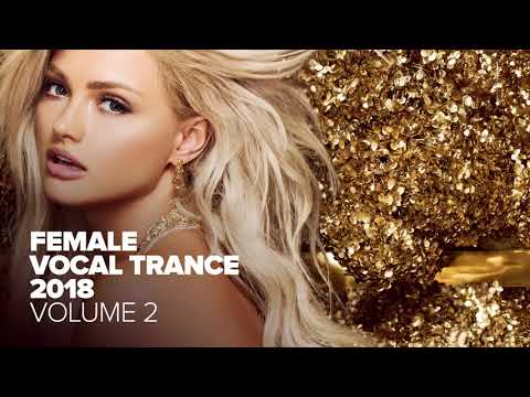 Female Vocal Trance 2018 Vol. 2 [FULL ALBUM - OUT NOW] (RNM)