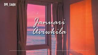 Januari ( Merindu ) - Aviwkila (  )