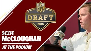 Redskins GM Scot McCloughan Post Draft Press Conference: 5/4/15