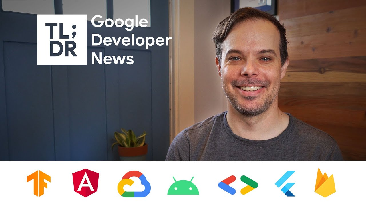 What's New in Android, Firebase, Flutter, TensorFlow, and Much More From Google I/O 2021
