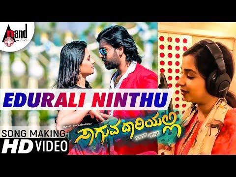 Saaguva Daariyalli | Edurali Ninthu | Shreya Ghoshal | Kannada Song Making 2018 | Anup Sa Ra Govind