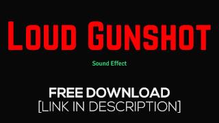 Loud Gunshot - Sound Effects