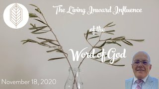 The Living Inward Influence of the Word of God