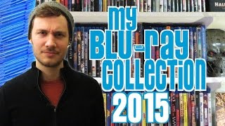 My ENTIRE Blu-ray Collection 2015!