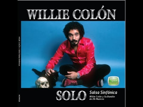 WILLIE COLÓN SOLO - Album Completo