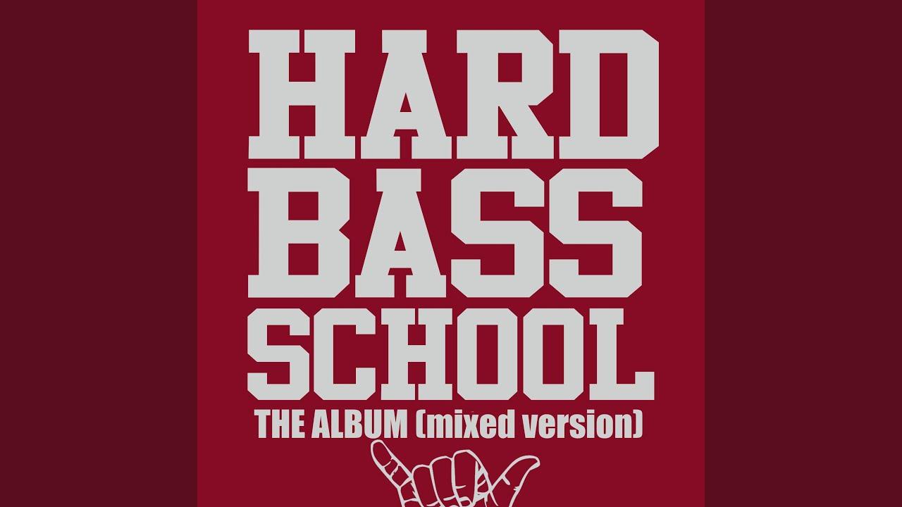 hard bass school album download