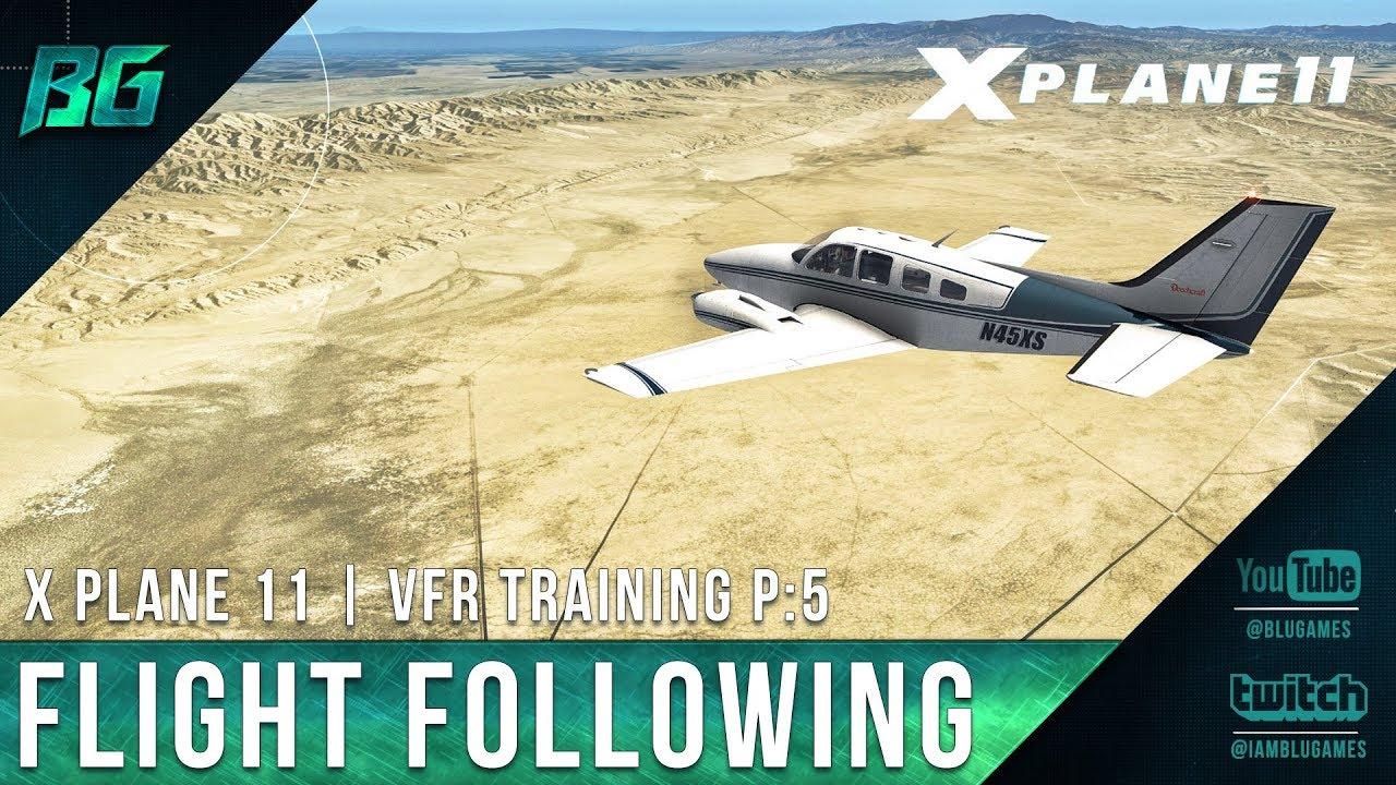 Pilotedge CAT-05 | Flight Following | VFR Training [X-Plane 11]