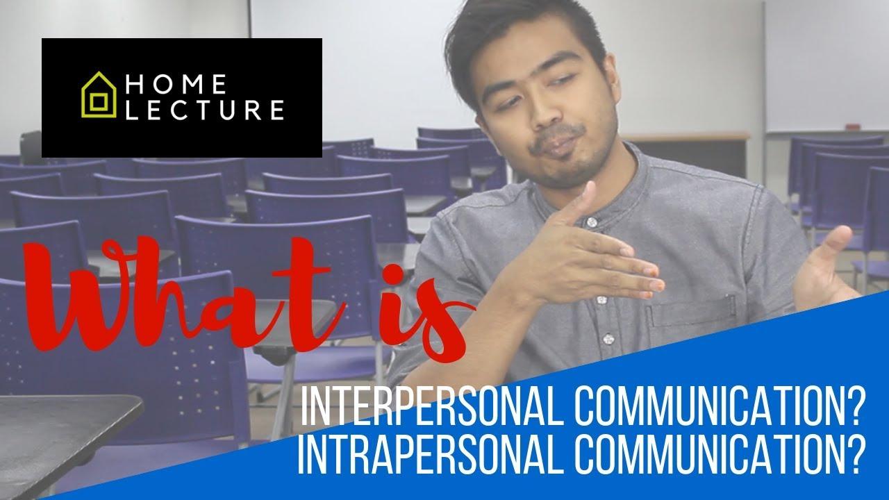 interpersonal vs intrapersonal communication