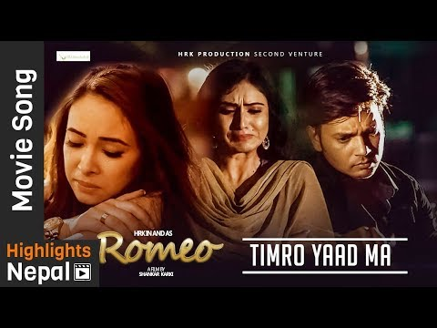 Timro Yaad Ma | New Nepali Movie ROMEO Lyrical Song 2017/2074 | Hassan Raza, Nisha, Oshima