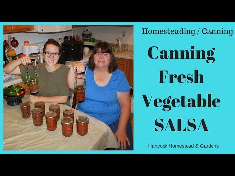 Homesteading Skills For Beginners: Canning Salsa ( Fresh Vegetable)  (Ball Recipe Step By Step)