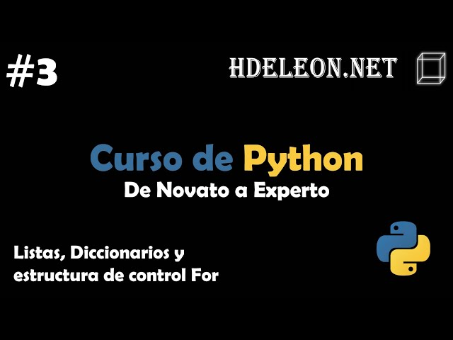 Curso de Python, De novato a experto | Listas, Diccionarios y estructura de control For #3