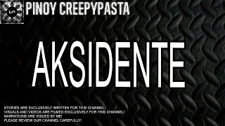 Aksidente - Tagalog Horror Story (Fiction)