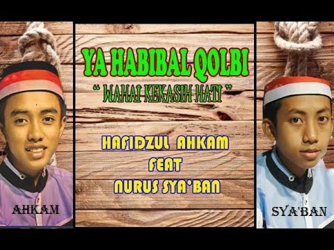 Sholawat merdu | ya habibal qolbi | full lirik