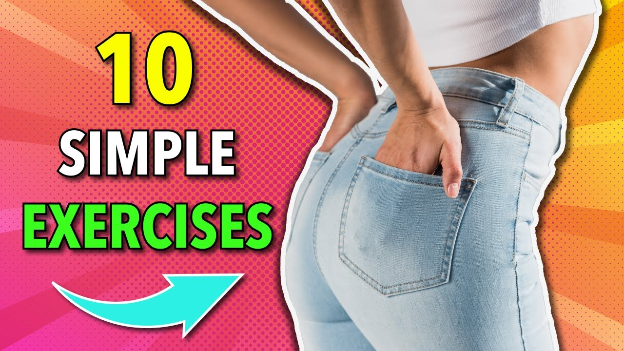 10 Simple Exercises To Grow Your Glutes - not thighs