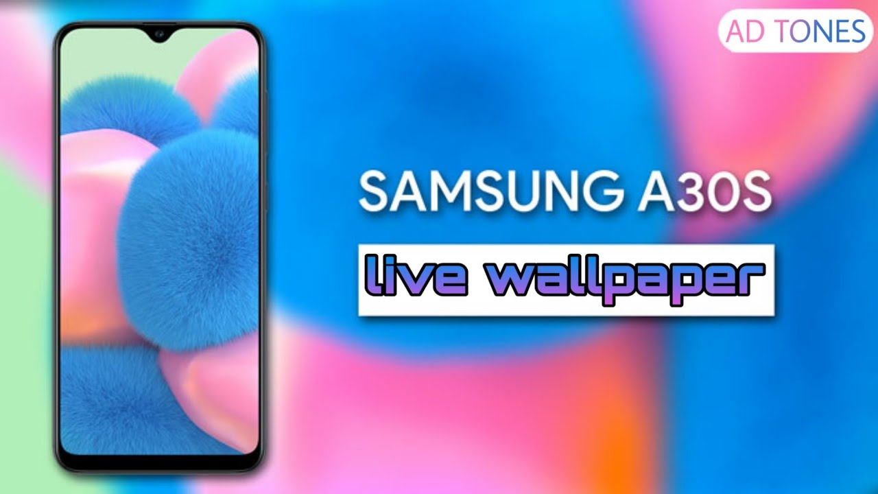 Samsung Galaxy A30s Live Wallpaper With Download Link Youtube