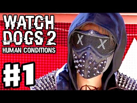 Watch Dogs 2: Human Conditions DLC - Gameplay Walkthrough Part 1 - Automata! (PS4 Pro)