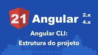 curso angular 2 21 angular cli estrutura do projeto